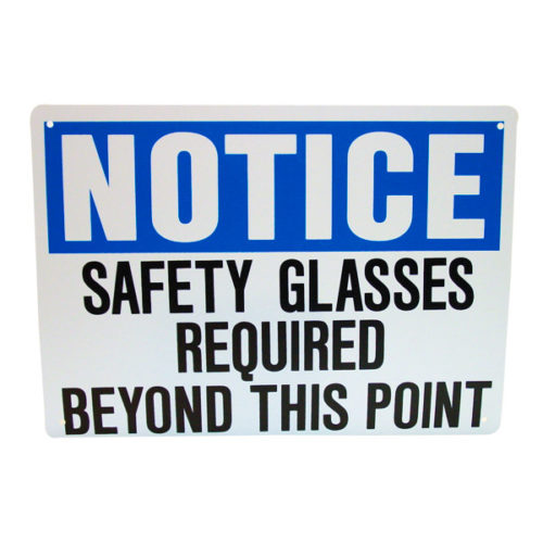 Safety Glasses Required Safety Sign 10'' X 14''